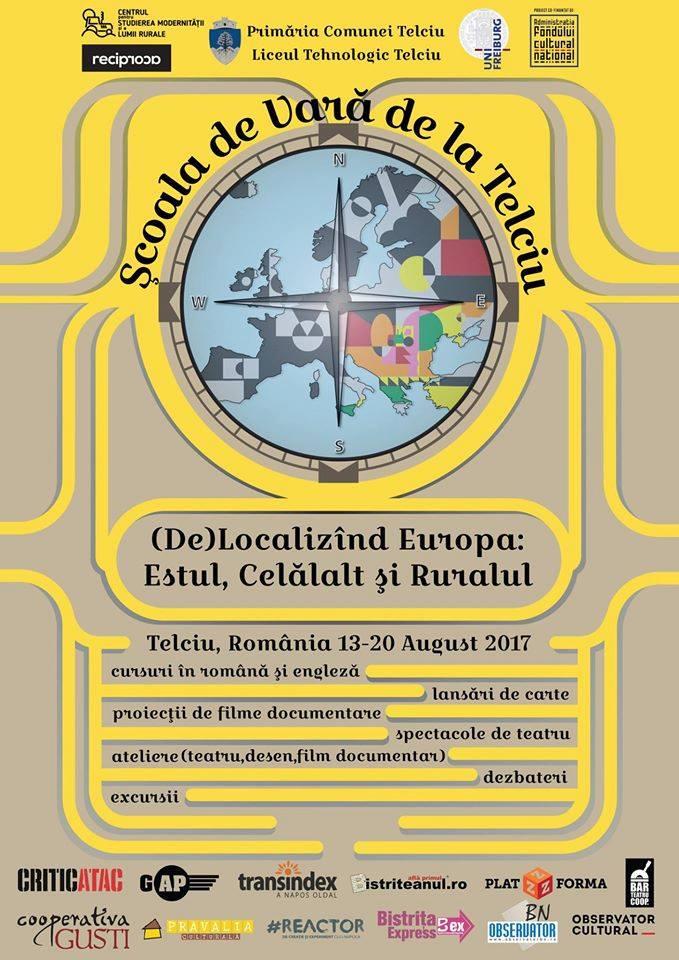 Școala de vară de la Telciu, ediția a 2-a (De)Localizând Europa: Estul, Celălalt și Ruralul